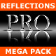 Reflections Pro - Mega Pack - GraphicRiver Item for Sale