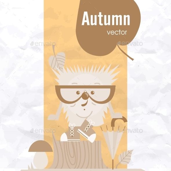 Cartoon  Hedgehog, Hipster Style - Seasons Nature