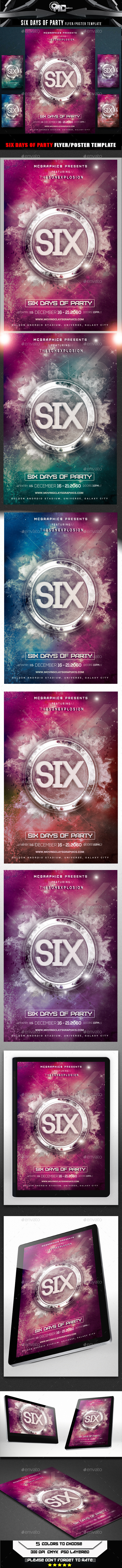 Six Days of Party Flyer Template - Clubs & Parties Events