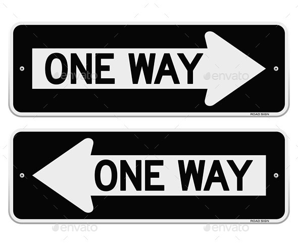 One Way Sign - Travel Conceptual