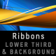 RIBBONS Lower third & Background COMBO