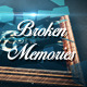 Broken Memories - VideoHive Item for Sale