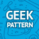 Geek Pattern - GraphicRiver Item for Sale