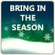 Bring in the Season