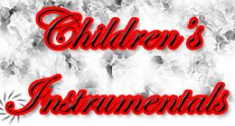 Children's Instrumentals