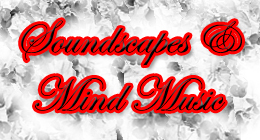 Soundscapes & Mind Music