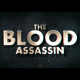 The Blood Assassin - VideoHive Item for Sale