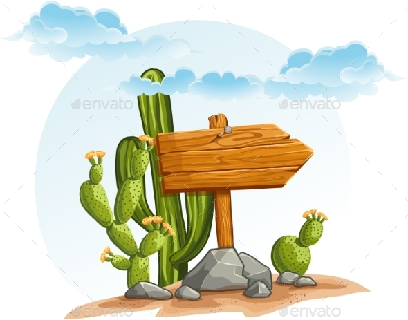 Wooden Pointer with Cacti in the Desert - Flowers & Plants Nature