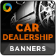 Car Dealership Banners - GraphicRiver Item for Sale