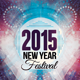 2015 New Year Festival Flyer Template - GraphicRiver Item for Sale