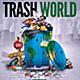 Trash World Poster/Flyer - GraphicRiver Item for Sale