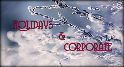 Holidays & Corporate