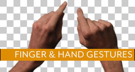 Finger & Hand Gestures