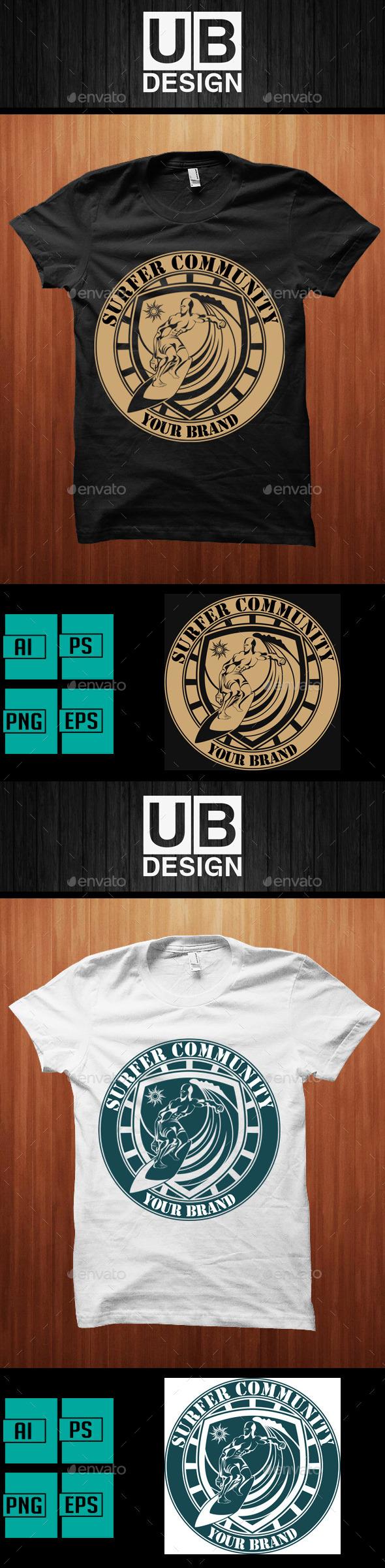Surfer Community Shirt - Sports & Teams T-Shirts
