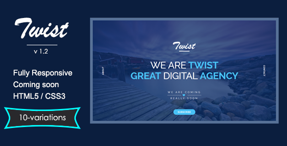 TWIST - Responsive Coming Soon Page - Under Construction Specialty Pages