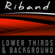 RIBAND lower thirds & background pack - VideoHive Item for Sale