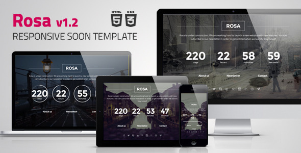 Rosa - Responsive Coming Soon Template - Under Construction Specialty Pages
