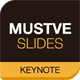 Mustve Slides (Keynote) - GraphicRiver Item for Sale
