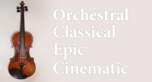 Orchestral - Classical - Epic - Cinematic