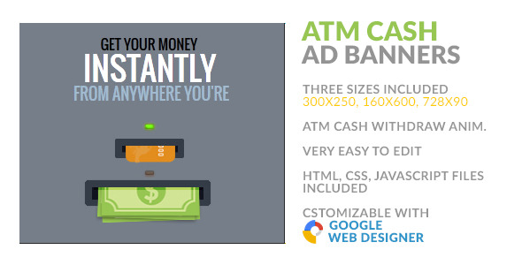 ATM Instant Cash Withdraw HTML5 AD Banner - CodeCanyon Item for Sale