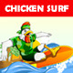 Chicken Surf - GraphicRiver Item for Sale