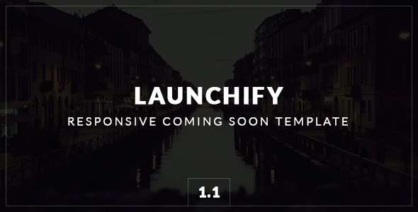 Launchify - Responsive Coming Soon Template