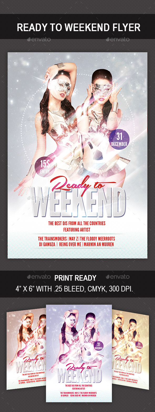 Ready to Weekend Flyer - Flyers Print Templates