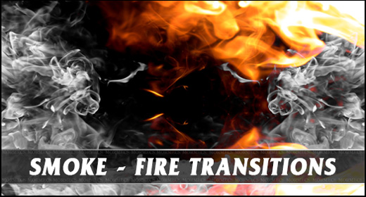 Smoke - Fire Transitions