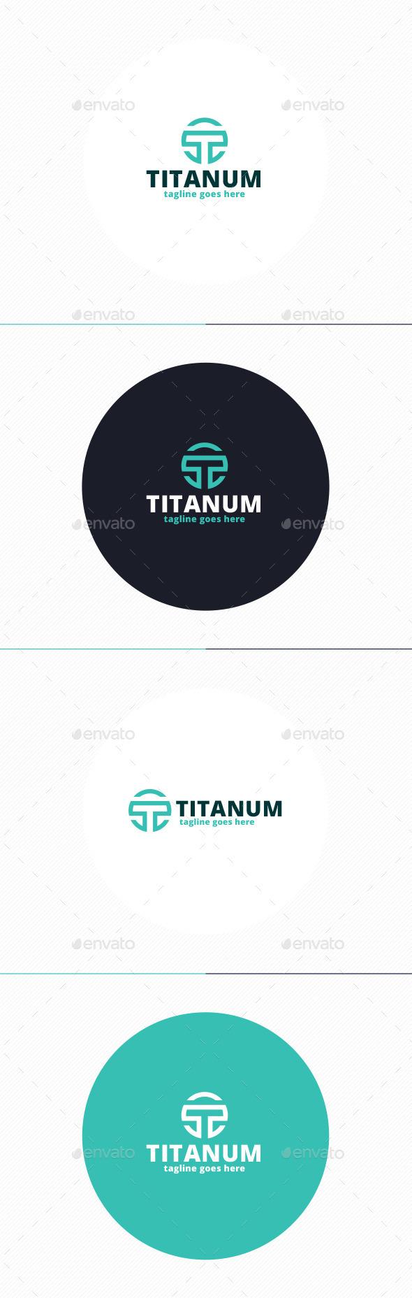 Titanum Logo • Letter T - Letters Logo Templates
