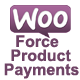 Woocommerce Force Product Payments  - CodeCanyon Item for Sale