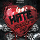 Hate Valentines Day Party Flyer - GraphicRiver Item for Sale