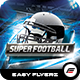 Super Football Flyer Template - GraphicRiver Item for Sale