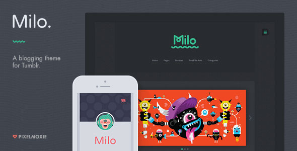 Milo – A Blogging Theme for Tumblr