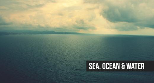 SEA, OCEAN & WATER
