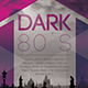 Dark 80s Party Flyer - GraphicRiver Item for Sale