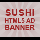 HTML5 Sushi Ad Banner - CodeCanyon Item for Sale
