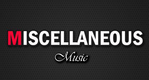 Miscellaneous Music