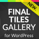 Final Tiles WordPress Gallery - CodeCanyon Item for Sale