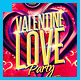 Valentine Love Sessions Party Flyer - GraphicRiver Item for Sale