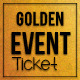 Multipurpose Golden Event Ticket - GraphicRiver Item for Sale
