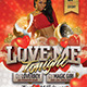 Love Me Tonight Poster And Flyer - GraphicRiver Item for Sale