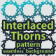 Seamless Background / Pattern – Interlaced Thorns - GraphicRiver Item for Sale