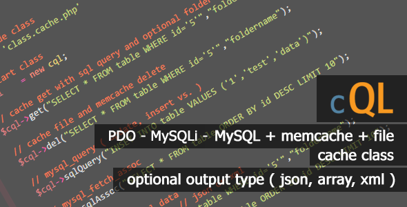 cQL - Best SQL (pdo - mysqli - mysql) Cache Class - CodeCanyon Item for Sale