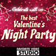 Valentine's Day AfterParty - VideoHive Item for Sale