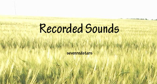 Recorded Sounds