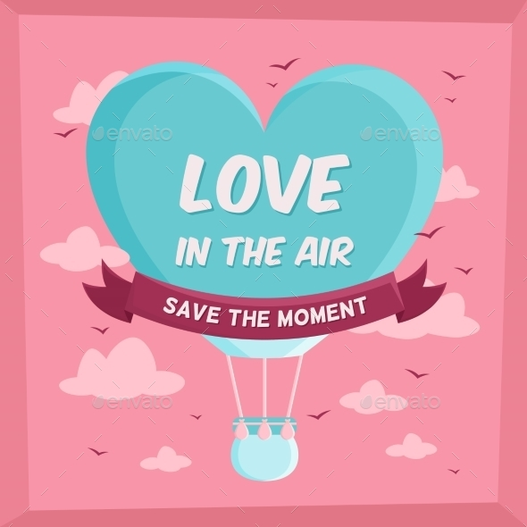 Valentines Poster with Hot Air Balloon in Sky - Weddings Seasons/Holidays