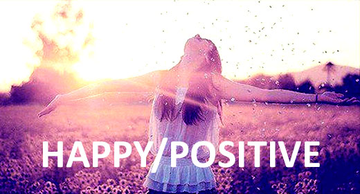 Happy and Positive