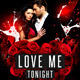 Love Me Tonight Flyer - GraphicRiver Item for Sale