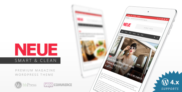 NEUE - Smart & Modern Magazine Theme - News / Editorial Blog / Magazine