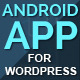 Wapppress - Builds Android Mobile App for Any Wordpress Website